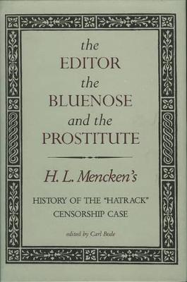 The Editor, the Bluenose and the Prostitute by Carl Bode