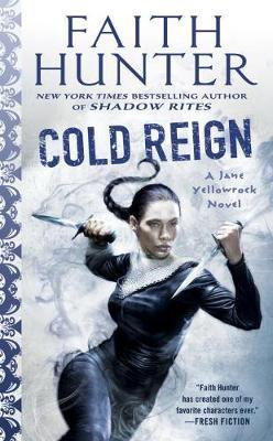 Cold Reign by Faith Hunter