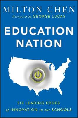 Education Nation by Milton Chen
