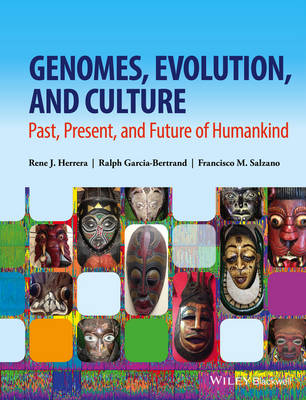 Genomes, Evolution, and Culture by Rene J. Herrera