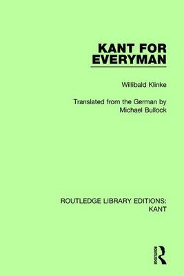 Kant for Everyman by Willibald Klinke