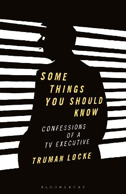 Some Things You Should Know: Confessions of a TV Executive book