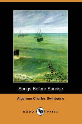 Songs Before Sunrise (Dodo Press) book