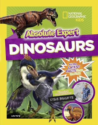 Absolute Expert: Dinosaurs by National Geographic Kids