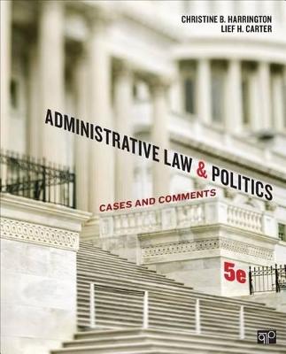 Administrative Law and Politics by Christine B. Harrington