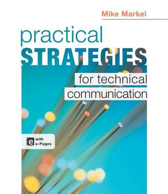 Practical Strategies for Technical Communication by Mike Markel