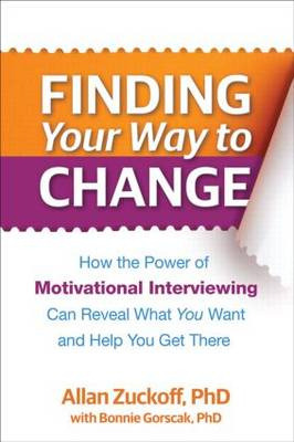 Finding Your Way to Change by Allan Zuckoff
