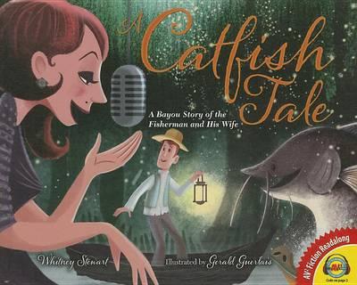 A Catfish Tale by Whitney Stewart