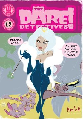 The Dare Detectives Volume 2: The Royale Treatment by Ben Caldwell