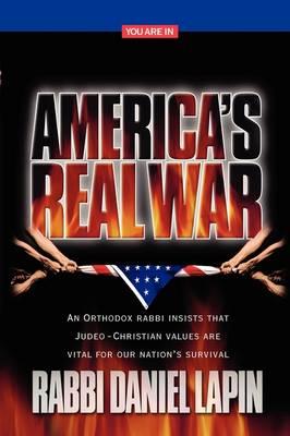 America's Real War by Rabbi Daniel Lapin