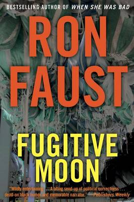Fugitive Moon by Ron Faust