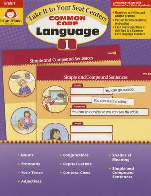 Take It to Your Seat Language Centers, Grade 1 by Evan-Moor Educational Publishers
