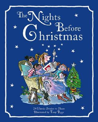 Nights Before Christmas: 24 Classic Stories To Read Aloud book