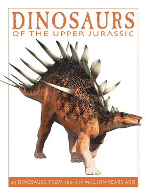 Dinosaurs of the Upper Jurassic by David West