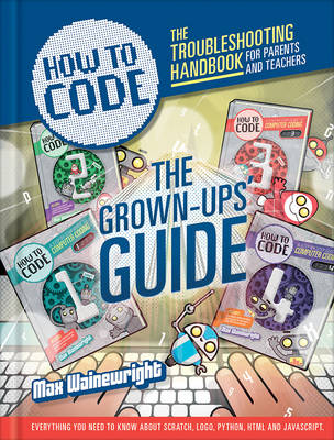 How to Code: Parent and Teacher Guide book