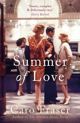 Summer of Love by Caro Fraser