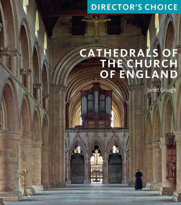 Cathedrals of the Church of England by Janet Gough