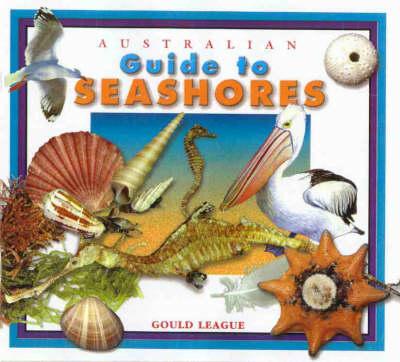 Australian Guide to Seashores by Sheree Marris