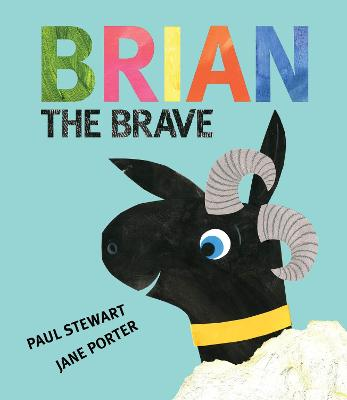 Brian the Brave by Paul Stewart