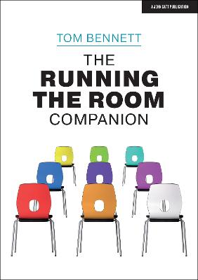 The Running the Room Companion: Issues in classroom management and strategies to deal with them book