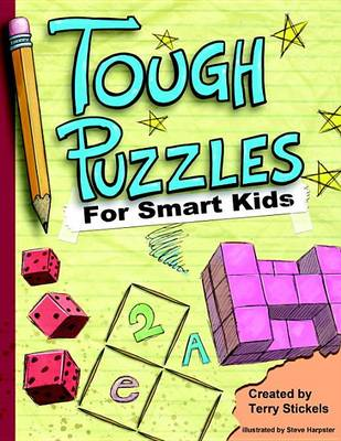 Tough Puzzles For Smart Kids book