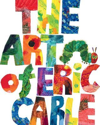 The Art of Eric Carle book