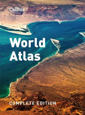 Collins World Atlas: Complete Edition by Collins Maps