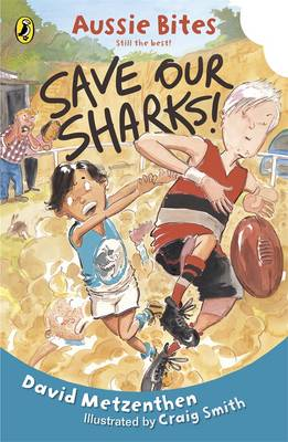Save Our Sharks! by David Metzenthen