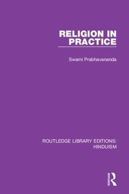 Religion in Practice by Swami Prabhavananda