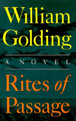 Rites of Passage by Sir William Golding