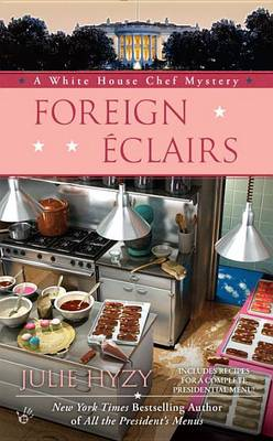 Foreign Eclairs by Julie Hyzy