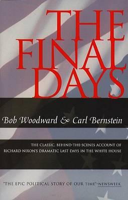 The Final Days by Bob Woodward