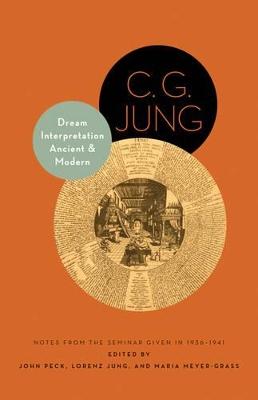 Dream Interpretation Ancient and Modern by C. G. Jung
