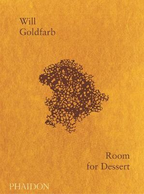 Room for Dessert by Will Goldfarb