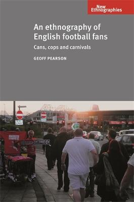 Ethnography of English Football Fans book