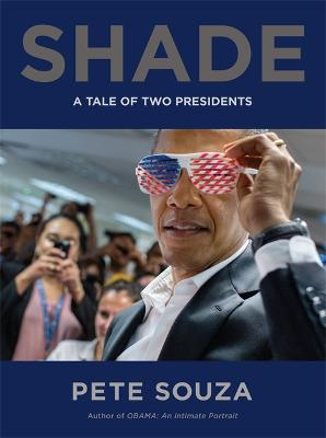 Shade: A Tale of Two Presidents book