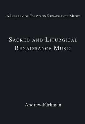 Sacred and Liturgical Renaissance Music by Stanley Boorman
