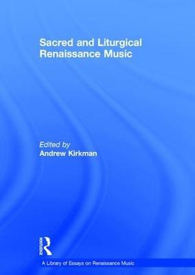 Sacred and Liturgical Renaissance Music book