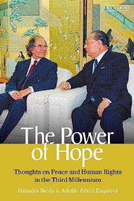 The Power of Hope: Thoughts on Peace and Human Rights in the Third Millennium by Daisaku Ikeda
