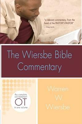 Wiersbe Bible Commentary Old Testament by Warren Wiersbe