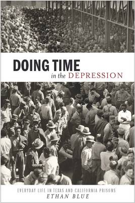 Doing Time in the Depression book