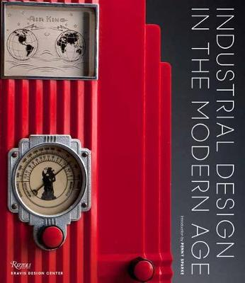 Industrial Design in the Modern Age by Penny Sparke