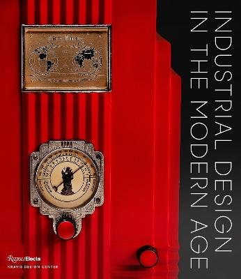 Industrial Design in the Modern Age by George R. Kravis, II
