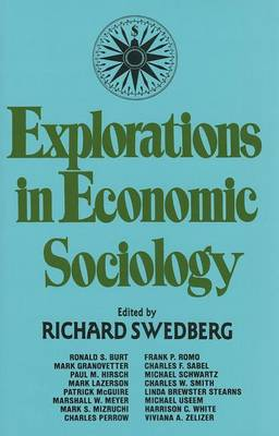 Explorations in Economic Sociology by Richard Swedberg