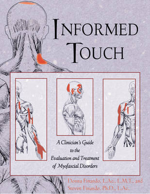 Informed Touch: New Ed Called  Trigger Point Therapy for Myofascial Pain 1594770549 book