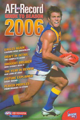 AFL Record Guide to Season 2006 by Michael Lovett
