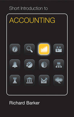 Short Introduction to Accounting Euro Edition by Richard Barker