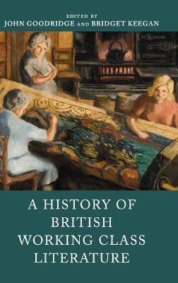 History of British Working Class Literature by Bridget Keegan