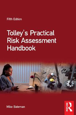 Tolley's Practical Risk Assessment Handbook by Mike Bateman