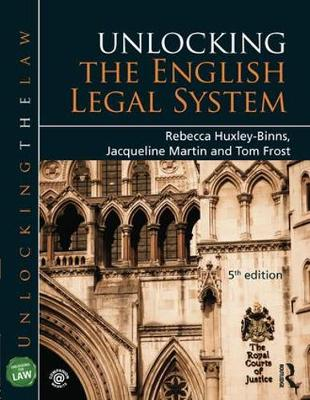 Unlocking the English Legal System by Tom Frost